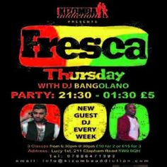 Kizomba Dance Classes & Party - Fresca Thursdays with DJ Bangolano at Lucy 1st, 211 Clapham Road, London, SW9 0QH, UK on Oct 01, 2015 to Oct 02, 2015 at 6:30pm to 1:30am  URLs: Facebook: http://atnd.it/35194-0 Twitter: http://atnd.it/35194-1 YouTube: http://atnd.it/35194-3 Inquiries: http://atnd.it/35194-4 Booking: http://atnd.it/35194-5 Category: Nightlife