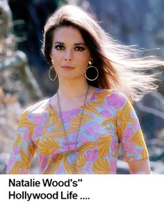 80 Best Natalie 1969 Images Natalie Wood Celebrities