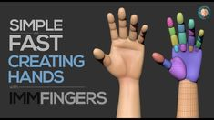 Simple and Fast - Creating Hands  in Zbrush with IMM Fingers