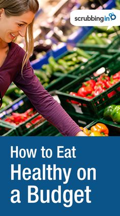 Tips to eat healthy on a budget. cheap-healthy-food | http://Scrubbing.in