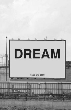 "☁️ Don't stop ☁️ ""A dream you dream alone is only a dream. A dream you dream together is reality."" Yoko Ono Grapefruit 1964"
