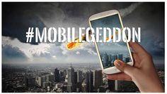 Why Googlegeddon Requires a #MobileFriendly Website