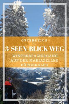 Winterwandern auf der Mariazeller Bürgeralpe - Für Groß und Klein! Seen, Austria, Mount Everest, Mountains, Nature, Travel, German, Outdoor, Europe