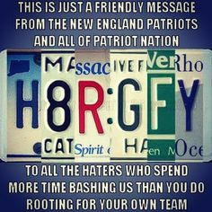 NE Patriots Nation says: Haters Go F$&@ Yourself LMAO this is awesome