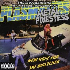 New Hope for the Wretched/Metal Priestess [CD] [PA]