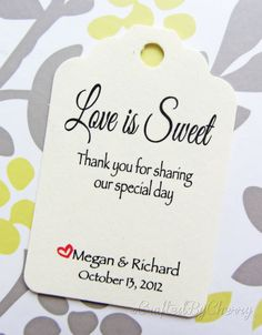 Custom Love is Sweet Wedding Favor Tags  Cream by CraftedByCherry, $20.00 - would love to do this with cookies!