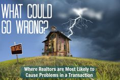 Top 8 Places a Realtor Goes Wrong in a Real Estate Transaction (choose wisely up front, then monitor them!) #ggtp #ggpm