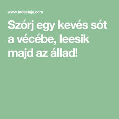 Szórj egy kevés sót a vécébe, leesik majd az állad! Good Food, Health Fitness, Cleaning, Household Tips, Decor, Decoration, Dekoration, Health And Fitness, Home Cleaning
