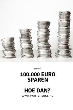 100.000 euro sparen. Hoe dan? #sparen #financieelonafhankelijk