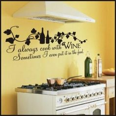 For the kitchen-  Cook With Wine Kitchen Wall Decal | Kitchen and Dining Room Christian Wall Decals