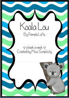 Koala Lou by Pamela Lofts ~ A week of reading activities