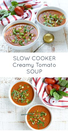 Slow cooker creamy tomato soup a simple tasty make ahead soup that s