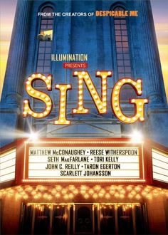 SING (DVD Release Date: 4/18/17) Starring: Matthew McConaughey, Reese Witherspoon, Seth Macfarlane, Scarlett Johansson, John C. Reilly -- A koala impresario stages a grand singing competition for the world's animals in order to save his elegant theater and bring it back to its former glory.