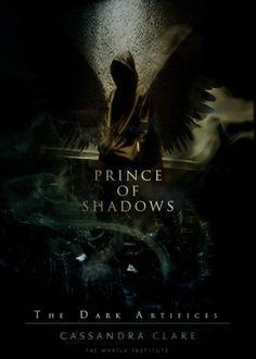 Prince of Shadows (The Dark Artifices Series Book #2)