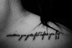 I really love this tattoo. I love the song quote it is (Who Are You Now, Sleeping With Sirens) because I relate to the song, and the placement is nice too.