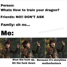 Read Toothless es mio >:) from the story HTTYD: DE TODO by -FanGirlSevenN (-SevenNine) with 481 reads. Disney Puns, Funny Disney Memes, Funny Video Memes, Stupid Funny Memes, Disney Quotes, Funny Relatable Memes, How To Train Dragon, How To Train Your, Httyd 3