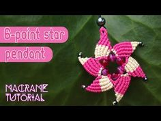 Macrame tutorial: The Six point star pendant with simple color scheme - YouTube