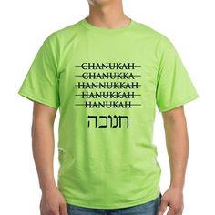Spelling Chanukah Hanukkah Hanukah T-Shirt on CafePress.com