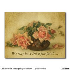 Old Roses on Vintage Paper to Save the Date Postcard: With its painting of roses beginning to drop their petals and on antique paper, this is the perfect save-the-date invitation post card for gatherings of gently aged friends or colleagues.