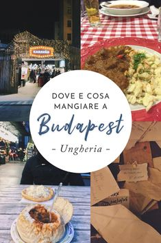 dove e cosa mangiare di tipico Hungary Food, Andalusia, Budapest Hungary, Travel Abroad, Amazing Places, Travel Inspiration, The Good Place, Blogging, Wanderlust