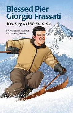 Pier-Giorgio-Frassati-lived-only-twenty-four-short-years-but-lived-them-to-the-fullest-His-student-escapades-athletic-achievements-and-dedication-to-helping-the-poor-combined-to-make-this-amazing-young-man-a-truly-contemporary-role-model-for-young-peo