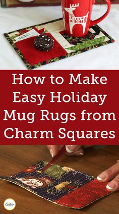 How to Make a Mug Rug Learn how to make a mug rug from left over charm squares. Mug rugs are easy to make and are a great quilting gift. Mug Rug Patterns, Sewing Patterns Free, All You Need Is, Christmas Mug Rugs, Christmas Time, Pot Mason Diy, Mug Rug Tutorial, Christmas Sewing Projects, Xmas Crafts
