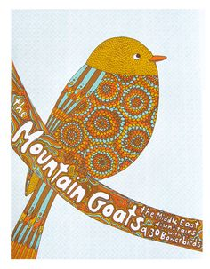 I don't know who the mountain goats are but I love the bird