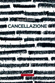 Percival Everett, Cancellazione