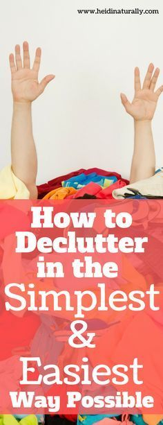 Tired of clutter but don't know where to start? Learn how to use this simple plan for minutes a day to declutter your whole house with little stress. via @heidinaturally