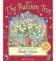 One of my all time fav books and authors as a kid! The Balloon Tree: 20th Anniversary Edition