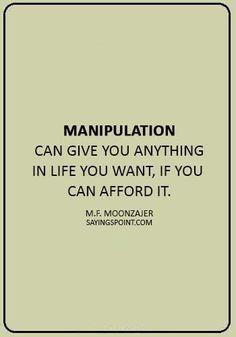 Quote On Manipulation : quote, manipulation, Manipulation, Quotes, Sayings, Ideas, Quotes,, Manipulation,