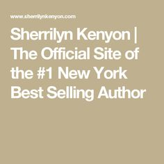 Sherrilyn Kenyon   The Official Site of the #1 New York Best Selling Author