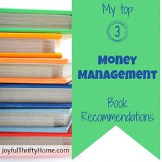 Need some help getting on track with your finances? Check out my top three money management book recommendations. - Joyful Thrifty Home