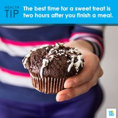 #TipTuesday: You don't need to completely eliminate dessert, just try not to indulge immediately after dinner since sugar can disrupt the absorption of nutrients.   The best time for a sweet treat is about two hours after you finish your meal. And when it comes to what you eat, try dark chocolate.  The flavonols found in cocoa improve circulation and increase blood flow to the brain, which can help you see more clearly.