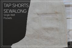 Welt pockets tutorial- shorts sew-a-long Sewing Tips, Sewing Hacks, Sewing Tutorials, Sewing Crafts, Sewing Patterns, Sew Pattern, Pattern Making, Knitting Projects, Sewing Projects