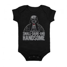 Small Dark and Handsome Onesie. This is so cute. Now I just need a little baby. - Liz