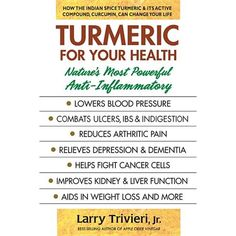 Life Cover, Cancer Fighting Foods, Juice Fast, Inflammatory Foods, Lower Blood Pressure, Most Powerful, Ibs, Turmeric, Book Format