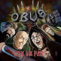 OBÚS – Con Un Par!! (2019) Crítica Gothic Metal, Nu Metal, Gothic Rock, Black Metal, Rock Roll, Hard Rock, Viking Metal, Stoner Rock, Symphonic Metal