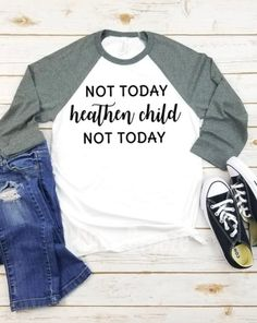 not today heathen child not today unisex raglan shirt mom shirt mother's day shirt gift for mom funny mom shirt trending shirts casual mom shirt mom style mom outfit Mama Shirts, Cute Shirts, Funny Shirts, Raglan Shirts, Vinyl Shirts, Mom Outfits, Trendy Outfits, Cute Outfits, Loose Fit Jeans