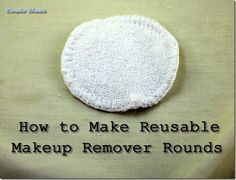 How to Make Reusable Makeup Remover Pads #cloth #sew #eco #green #beauty