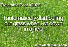 Relatable Post — Lentz remember at soccer practice when we all put grass down each others shirts! Haha Relatable Post — Lentz remember at soccer practice when we all put grass down each others shirts! Teenager Quotes, Teen Quotes, Teenager Posts, Funny Relatable Memes, Funny Quotes, So Relatable Posts, True Memes, Memes Humor, Life Quotes