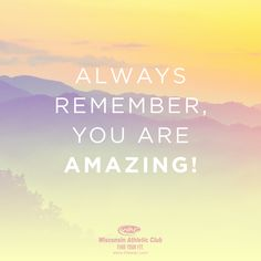 Always remember, you are AMAZING! #TheWAC #Motivation #FindYourFit Bible Notes, Always Remember You, You Are Amazing, Word Out, Out Loud, Good Morning, Finding Yourself, Humor, Motivation