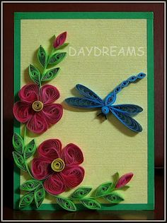 DAYDREAMS: Another quilling idea quilled flower dragonfly wheater vortex