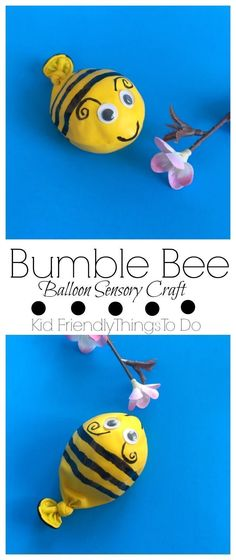 A Bumble Bee Balloon Fidget Sensory Craft For Kids - This is so much fun and the easiest craft to make! http://KidFriendlyThingsToDo.com