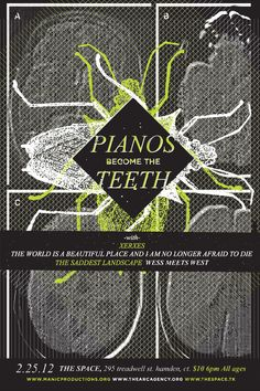 Saturday February 25, 2012 Pianos Become the Teeth, Xerxes, The World is a Beautiful Place and I am No Longer Afraid to Die, The Saddest Landscape
