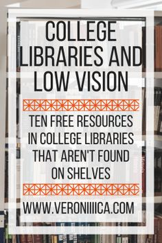 A successful college student with low vision shares 10 free college library resources that are not found on shelves! College Success, Academic Success, Harvard Business School, College Life, College Essentials, College Hacks, College Survival Guide, Information Literacy, College Library