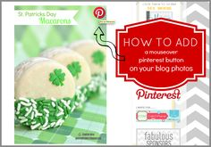 {PINTEREST} how to add a mouseover 'pin it' button to your blog photos! - Creative Juice