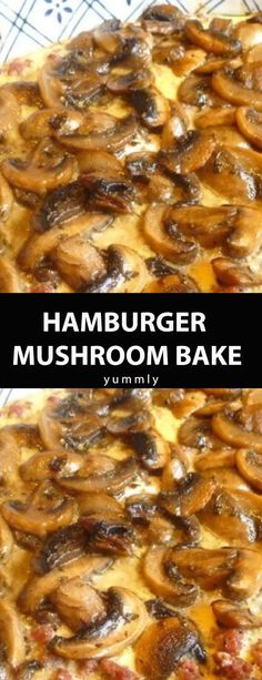You Have Meals Poisoning More Normally Than You're Thinking That Hamburger Mushroom Bake Hamburger Dishes, Beef Dishes, Food Dishes, Hamburger Meat Recipes Easy, Main Dishes, Hamburger Mushroom Recipe, Ground Beef Mushroom Recipe, Recipes For Hamburger Meat, Bacon Mushroom