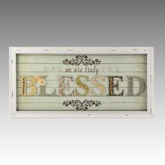 We Are Truly Blessed Shadowbox | Kirkland's-- might be my master bedroom theme colors!! Love it!