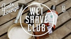 Wet Shave Club Unboxing + GIVEAWAY || Gent's Lounge